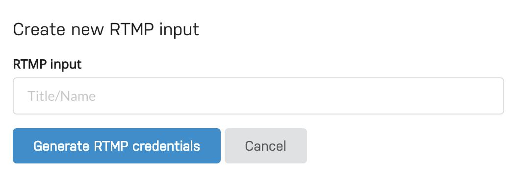 rtmp input form